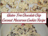 Gluten-Free Chocolate Chip Coconut Macaroon Cookies Recipe