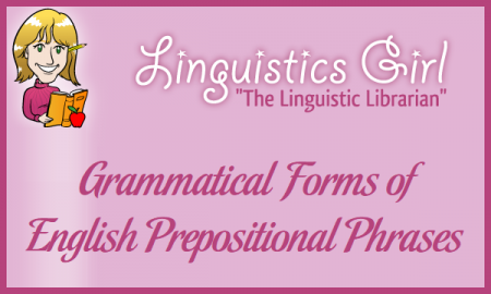 Grammatical Forms of English Prepositional Phrases