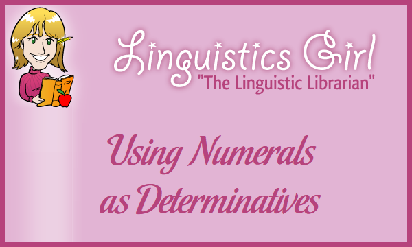 Using Numerals as Determinatives