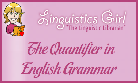The Quantifier in English Grammar
