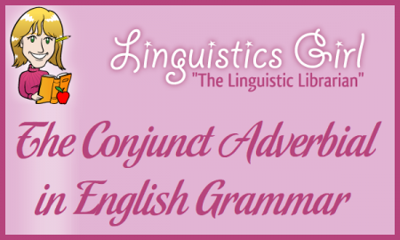 The Conjunct Adverbial in English Grammar