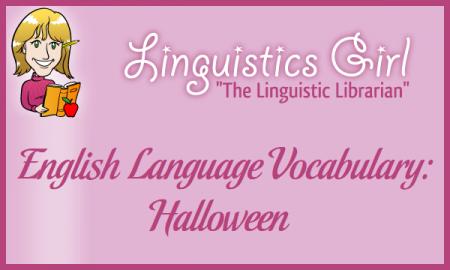English Language Vocabulary: Halloween