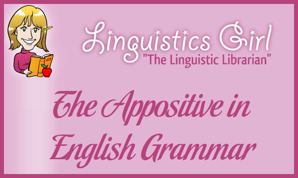 The Appositive in English Grammar