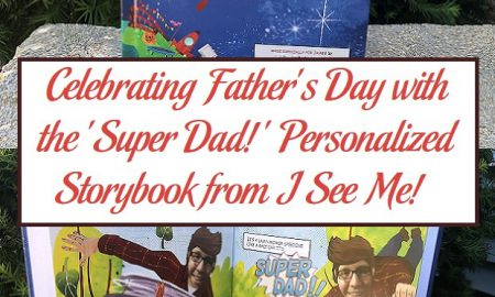 Celebrating Father's Day with the 'Super Dad!' Personalized Storybook from I See Me!