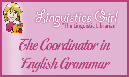 The Coordinator in English Grammar