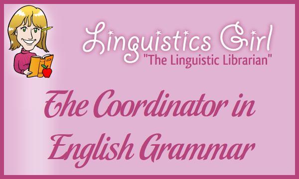 The Coordinator in English Grammar