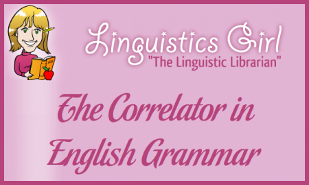 The Correlator in English Grammar