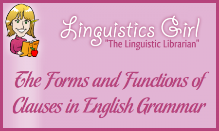 The Forms and Functions of Clauses in English Grammar