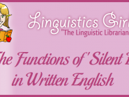 """The Functions of """"Silent E"""" in Written English"""