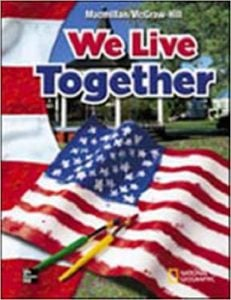 MacmillanMcGraw-Hill We Live Together Grade 2 Textbook
