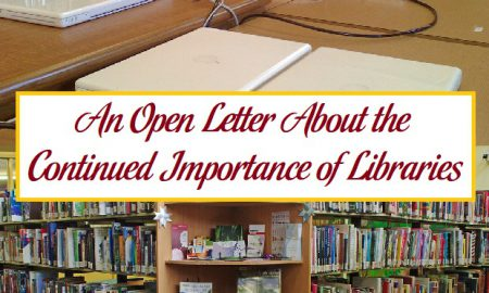An Open Letter About the Continued Importance of Libraries