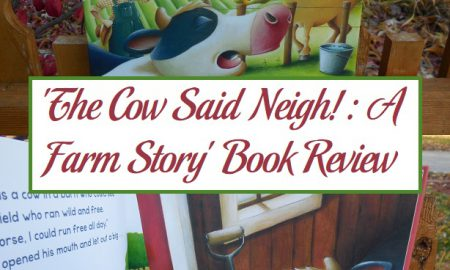 'The Cow Said Neigh!: A Farm Story' Book Review