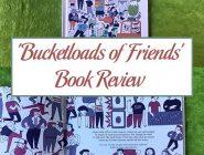 'Bucketloads of Friends' Book Review