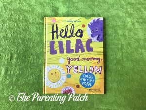 Cover of 'Hello Lilac - Good Morning, Yellow: Colors and First Words'