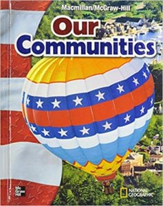 Macmillan/McGraw-Hill Our Communities Grade 3