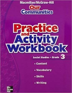 Macmillan/McGraw-Hill Our Communities Grade 3 Workbook