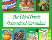 Our Third Grade Homeschool Curriculum