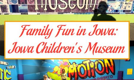 Family Fun in Iowa: Iowa Children's Museum