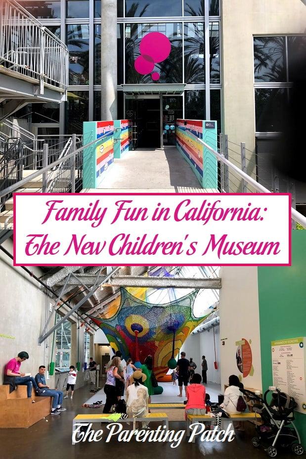 Family Fun in California: The New Children's Museum