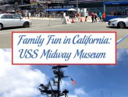 Family Fun in California: USS Midway Museum