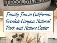 Family Fun in California: Tecolote Canyon Natural Park and Nature Center