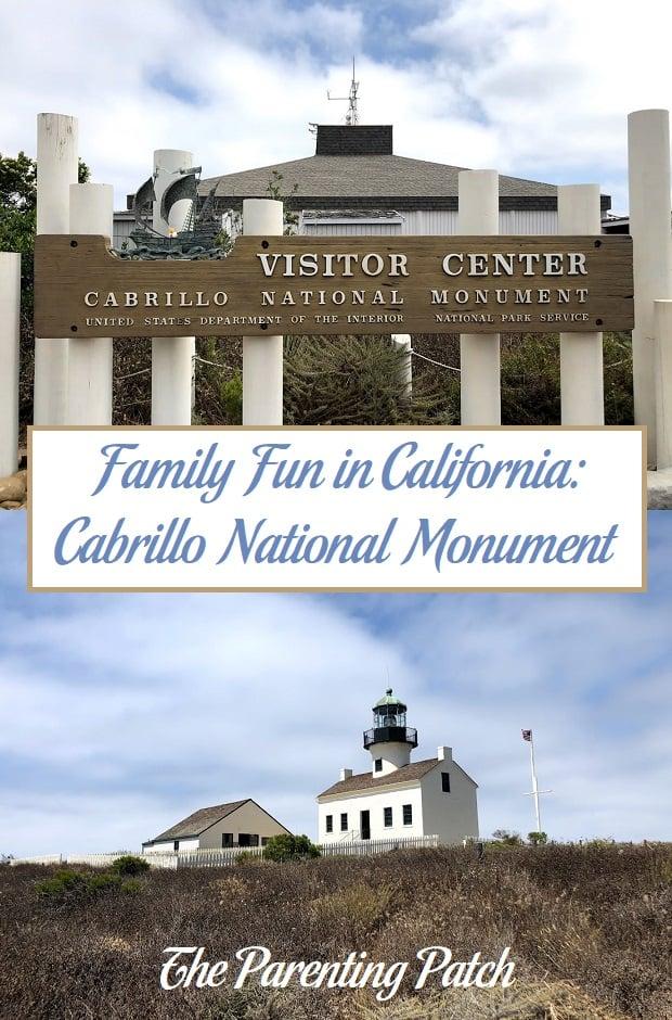Family Fun in California: Cabrillo National Monument