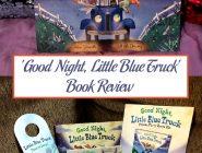 'Good Night, Little Blue Truck' Book Review