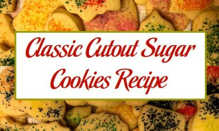 Classic Cutout Sugar Cookies Recipe
