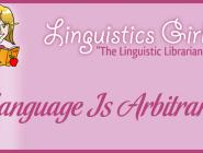 Language Is Arbitrary