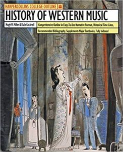 HarperCollins College Outline: History of Western Music