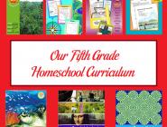 Our Fifth Grade Homeschool Curriculum