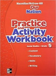 Macmillan McGraw-Hill Our Nation Grade 5 Workbook