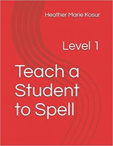 Teach a Student to Spell: Level 1