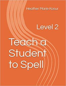 Teach a Student to Spell: Level 2