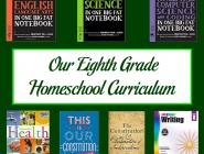 Our Eighth Grade Homeschool Curriculum