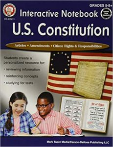 Interactive Notebook: U.S. Constitution Resource Book Grade 5-12