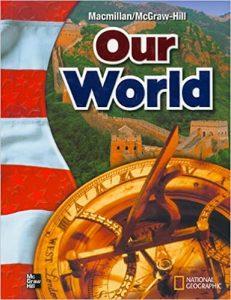 Macmillan McGraw-Hill Our World Grade 6