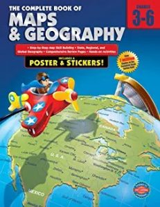 The Complete Book of Maps and Geography, Grades 3-6