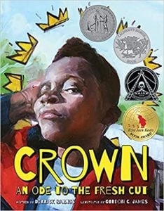 Crown An Ode to the Fresh Cut by Derrick Barnes