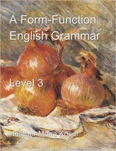 A Form-Function English Grammar Level 3