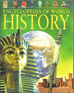 Encyclopedia of World History: From the Stone Age to the 21st Century