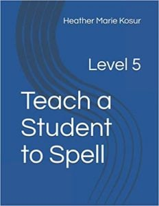 Teach a Student to Spell Level 5